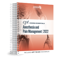 2022 CPT® Coding Essentials for Anesthesia & Pain Management