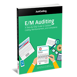 E/M Auditing: A Step-By-Step Guide to Updated Coding, Reimbursement, and Compliance