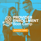 Provider Enrollment Boot Camp